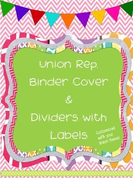Local Teacher's Union Rep. Binder with Labeled Dividers