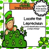 Locate the Leprechaun:  LOW PREP Letter Identification Activity