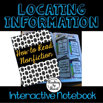 Locating Information in Nonfiction Text Interactive Notebook