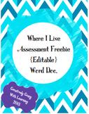 Locating Where I Live Assessment Freebie {Editable}