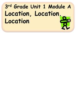 ReadyGen Location, Location, Location Vocabulary / 3rd grade, Unit 1, Module A