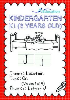 Location - On (I): Letter J - Kindergarten, K1 (3 years old)