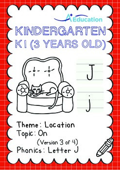 Location - On (III): Letter J - Kindergarten, K1 (3 years old)