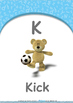 Location - On : Letter K : Kick - Nursery (2 years old)