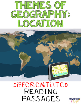 Location in Geography Nonfiction Differentiated Reading Texts