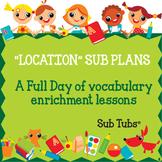 Vocabulary Sub Plans: Sub Tubs® Location Lesson Plan/Grade 3