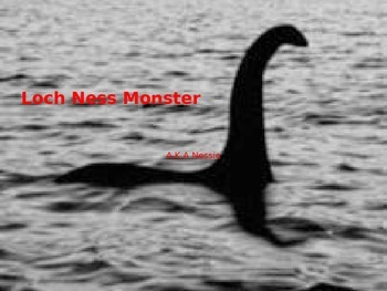 Lochness Monster - Nessie Power Point - Cryptid - Facts Pictures History