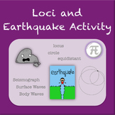 Loci and Earthquake Activity (Geometry Activity)