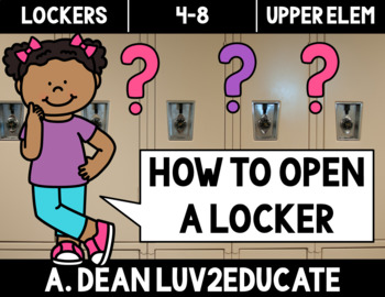 Locker Directions and Activity