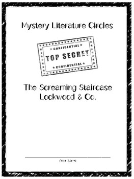 Lockwood & Co: The Screaming Staircase Literature Circle/Novel Study