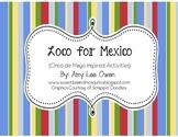 Loco for Mexico! (Cinco de Mayo Fun)