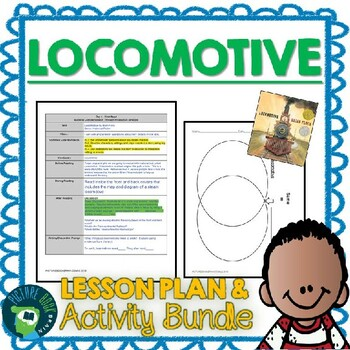 Locomotive by Brian Floca Lesson Plan & Activities