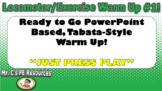 Locomotor/Exercise Warm Up PowerPoint #1!