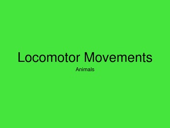 Locomotor Movements (Animals)