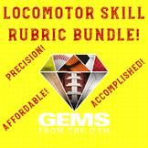 PE Rubric - Locomotor Skills Rubric Bundle!