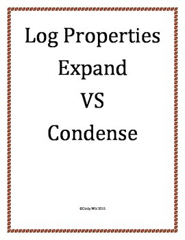Log Properties Expand VS Condense