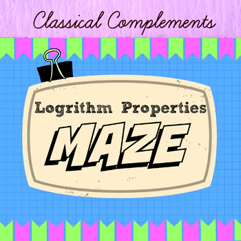 Logarithm Properties Activity Maze