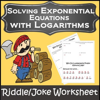 Properties of Logarithms Activities {Solving Exponential & Logarithmic Equations