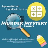 Logarithmic and Exponential Murder Mystery Project and Lab