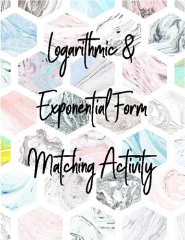 Logarithmic & Exponential Form Activity