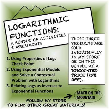 Logarithmic Functions: A Bundle of Activities and Assessments