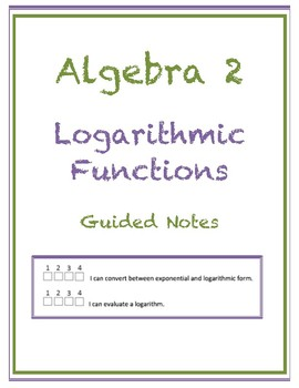 Logarithmic Functions as Inverses Guided Notes (Editable)