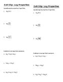 Logarithmic Properties Exit Slip - 3 versions