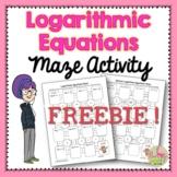 Logarithmic Equations Maze FREEBIE