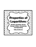 Logarithms Guided Notes - Product, Quotient, Power and Change of Base