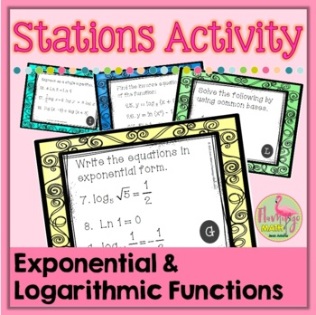 PreCalculus-Algebra 2: Logarithms Stations Activity