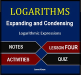 Logarithms Lesson 4:  Expand and Condense Logarithms
