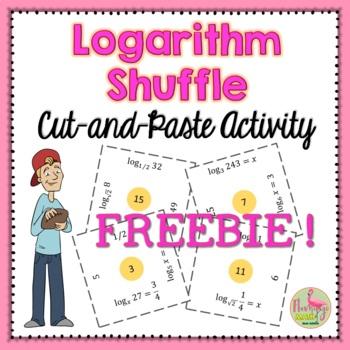Algebra 2 - PreCalculus: Logarithms Shuffle Freebie