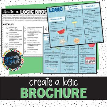 Logic Brochure; Geometry: Conjunctions, Disjunctions, Conditionals, Reasoning...
