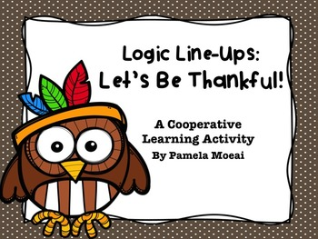 Thanksgiving Logic Line-up:  Let's Be Thankful!