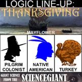 Logic LineUp: Thanksgiving (Turkey, Pilgrim, Mayflower, Am. Indian)