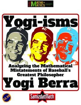 Logic & Mathematics: Analyzing the Wisdom of Yogi Berra