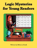LOGIC MYSTERIES FOR YOUNG READERS: Grid Puzzles for Grades 2 to 4