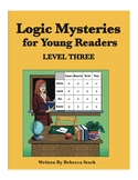 Logic Mysteries for Young Readers: Grid Puzzles, Level III