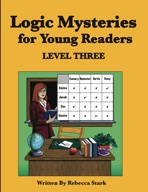 Logic Mysteries for Young Readers: Level Three