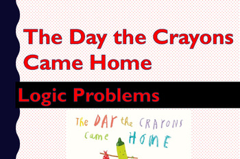 Logic Problems: Using The Day the Crayons Went Home to solve logic problems.
