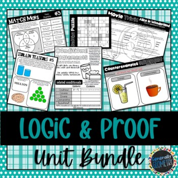 Logic & Proof Unit Bundle; Geometry, Laws, Reasoning, Truth Values