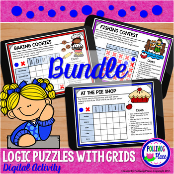 Logic Puzzle Brain Teasers with Grids - Paperless Digital Activity - BUNDLE