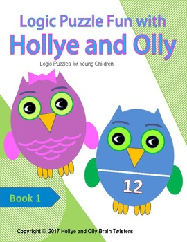 Logic Puzzle Fun with Hollye and Olly Book 1
