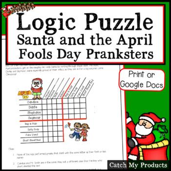 Logic Puzzle : Santa and The April Fools Day Pranksters Logic Puzzle