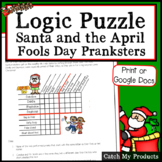 Logic Puzzle : Santa and The April Fools Day Pranksters Logic Puzzle