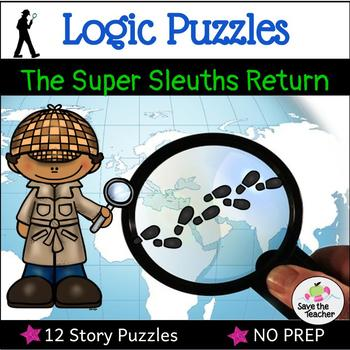 Logic Puzzles: The Return of the Super Sleuths