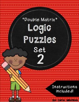 Logic Puzzles - Double Matrix - Set 2