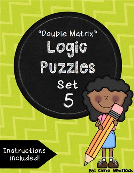 Logic Puzzles - Double Matrix - Set 5