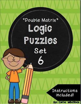 Logic Puzzles - Double Matrix - Set 6