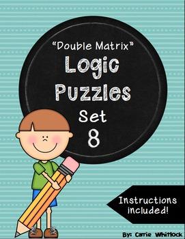 Logic Puzzles - Double Matrix - Set 8